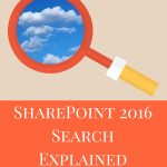 SharePoint 2016 Search Explained – E-book is Available for Pre-order!