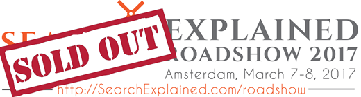 Search Explained Roadshow Amsterdam SOLD OUT