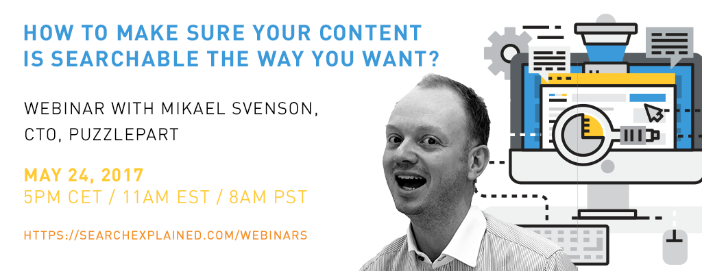 Mikael Svenson webinar: How to make sure your content is searchable the way you want - with Mikael Svenson
