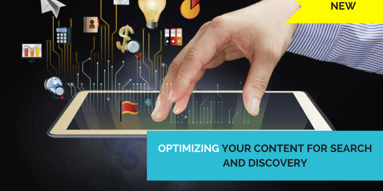 Optimizing your Content for Search and Discovery