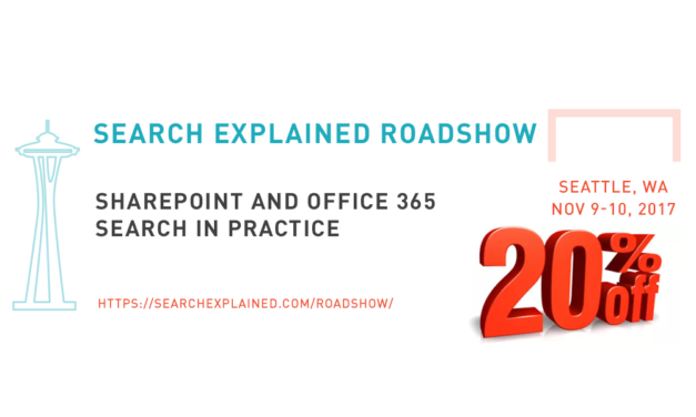 LAST CHANCE to Register: SharePoint and Office 365 Search in Practice – Premium Workshop in Seattle, WA