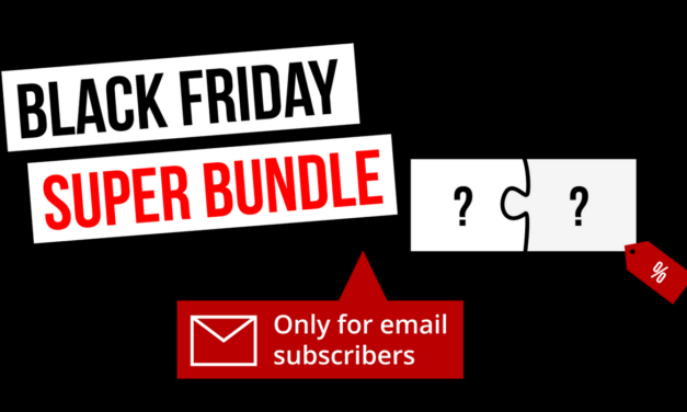 Black Friday Super Bundle Only for Subscribers