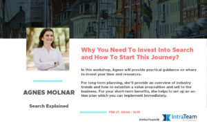 IntraTeam Event 2018 - Agnes Molnar Why You Need To Invest into Search - workshop
