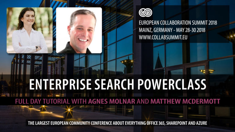 SharePoint Search Powerclass with Agnes Molnar & Matthew McDermott