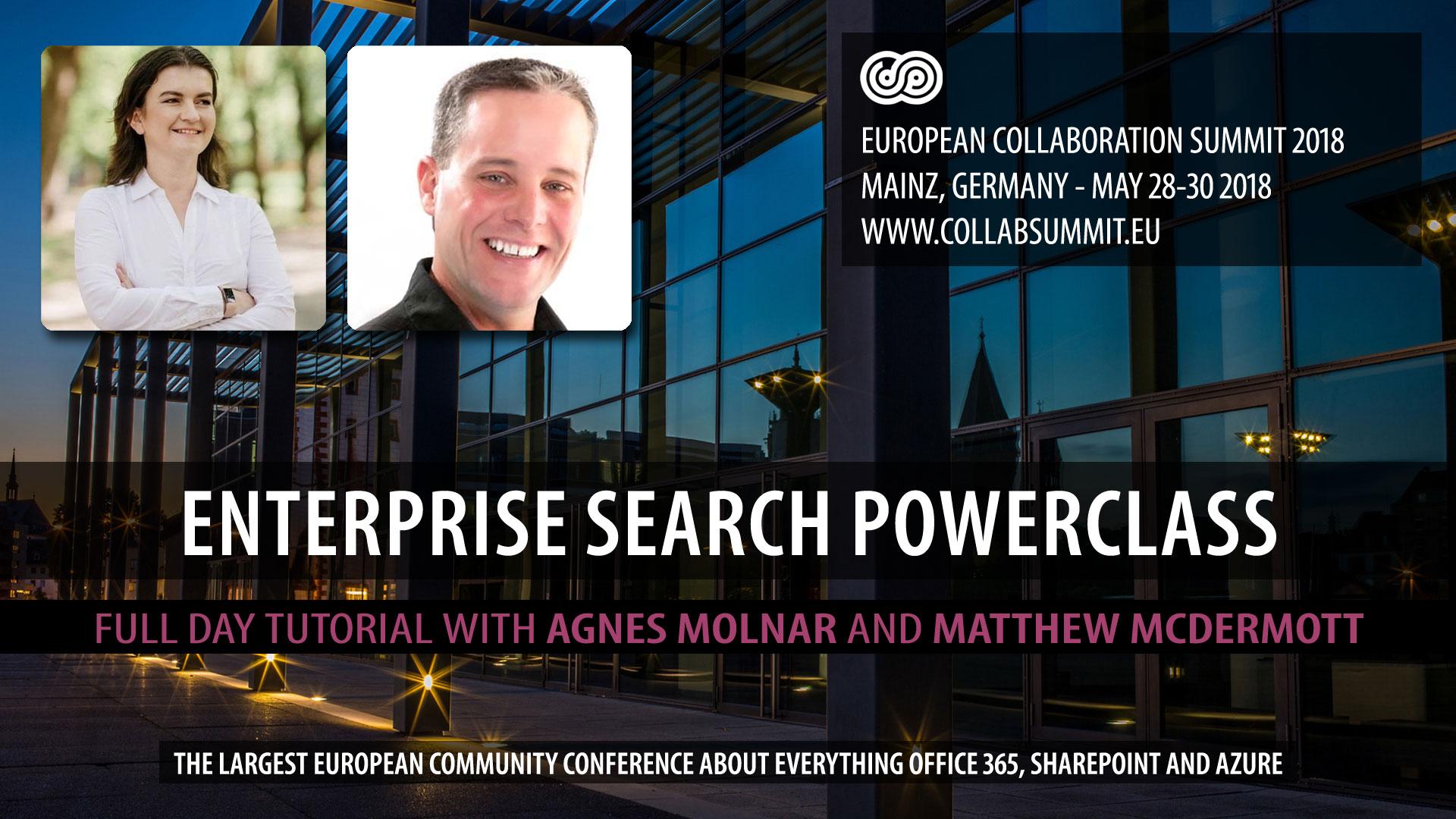 SharePoint Search Powerclass with Agnes Molnar & Matthew McDermott
