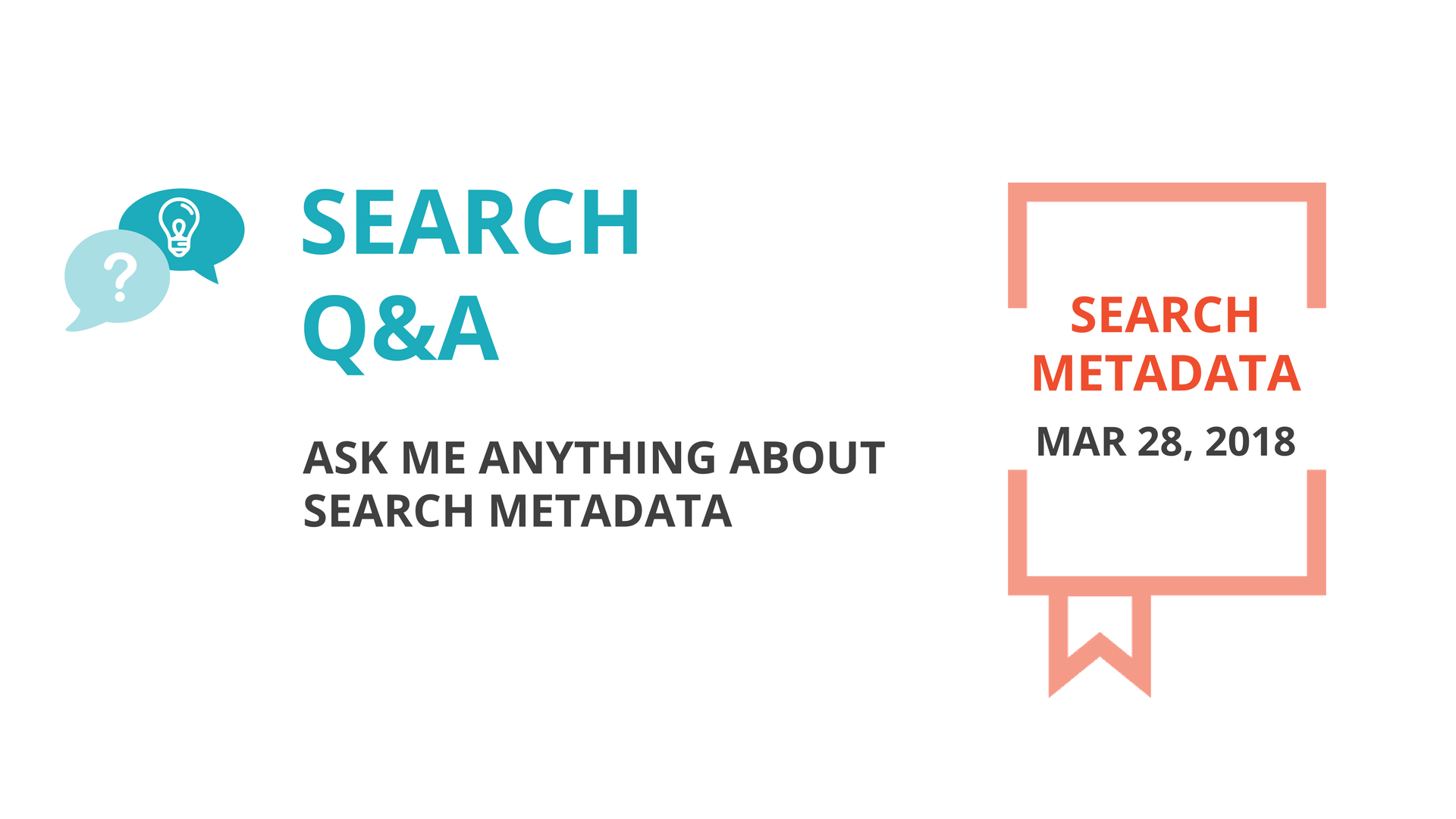 Ask me anything about Search Metadata: Search Minutes Live Q&A this Wed