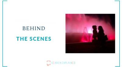Behind the scenes Search Explained