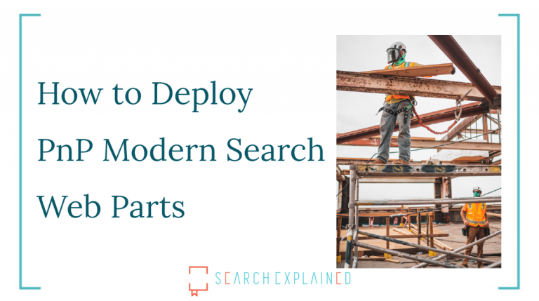 SharePoint Online in Microsoft 365 - Deploy PnP Modern Search Web Parts