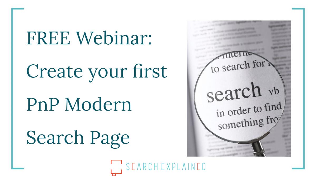 Free webinar: PnP Modern Search 101